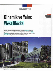 DİNAMİK VE YALIN: WEST BLOCKS